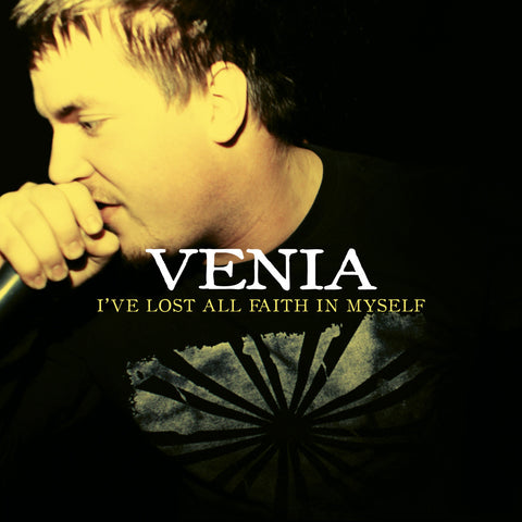 "Venia ""I've Lost All Faith In Myself"" 7"""