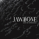 "Jawbone ""Loss of Innocence"" 7"""