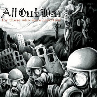 "All Out War ""For Those Who Were Crucified"" CD"
