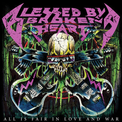 "Blessed By A Broken Heart ""All is Fair in Love and War"" CD"