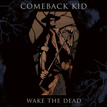"Comeback Kid ""Wake The Dead"" CD"