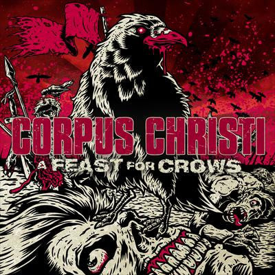 "Corpus Christi ""A Feast For Crows"" CD"