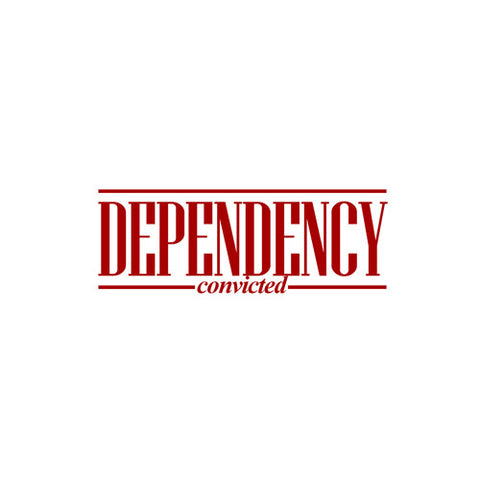 "Dependency ""Convicted"" CD"