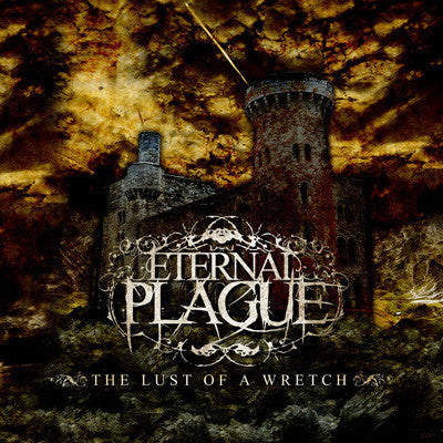"Eternal Plague ""The Lust Of A Wretch"" CDEP"