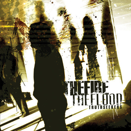 "The Fire The Flood ""Truth Seekers"" CD"
