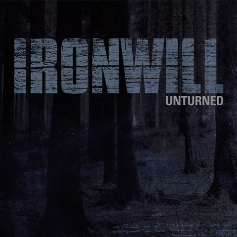"Ironwill ""Unturned"" CD"