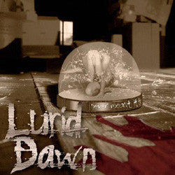 "Lurid Dawn ""Never Meant It To"" CDEP"