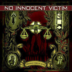 "No Innocent Victim ""Tipping The Scales"" CD"