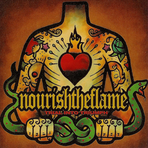 "Nourish The Flame ""Trial Into Triumph"" CD"