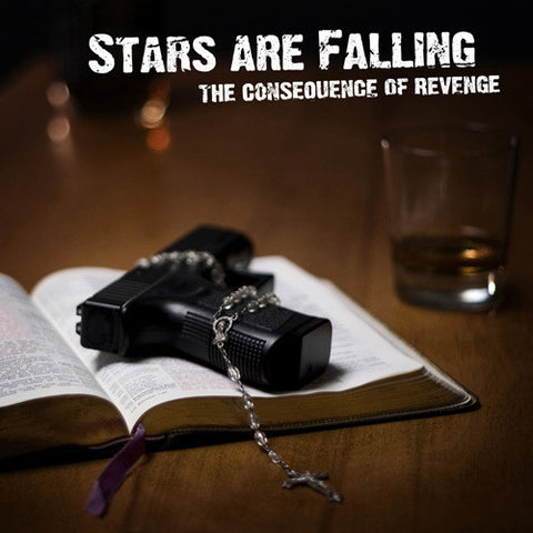 "Stars Are Falling ""The Consequence of Revenge"" CD"