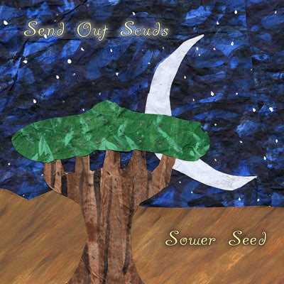 "Send Out Scuds ""Sower Seed"" CDEP"