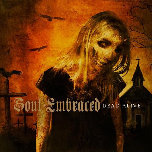 "Soul Embraced ""Dead Alive"" CD"