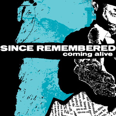 "Since Remembered ""Coming Alive"" CD"
