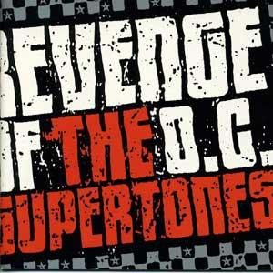 "The O.C. Supertones ""Revenge of The O.C. Supertones"" CD"
