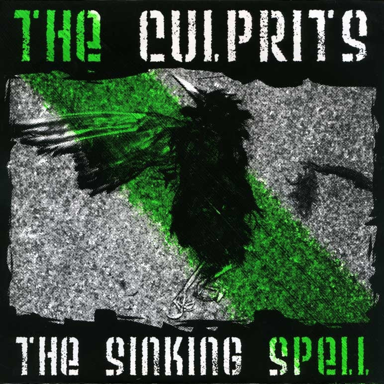 "The Culprits ""The Sinking Spell"" 7"""