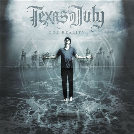 "Texas In July ""One Reality"" CD"