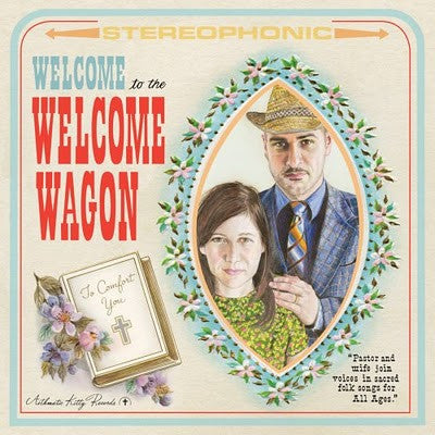 "The Welcome Wagon ""Welcome To The..."" LP"