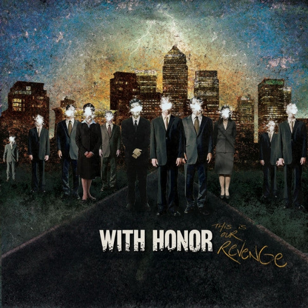 "With Honor ""This Is Our Revenge"" CD"