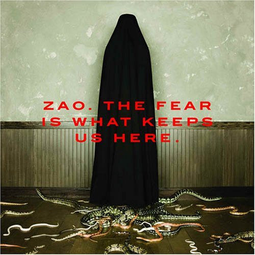 "Zao ""The Fear Is What Keeps Us Here"" CD"