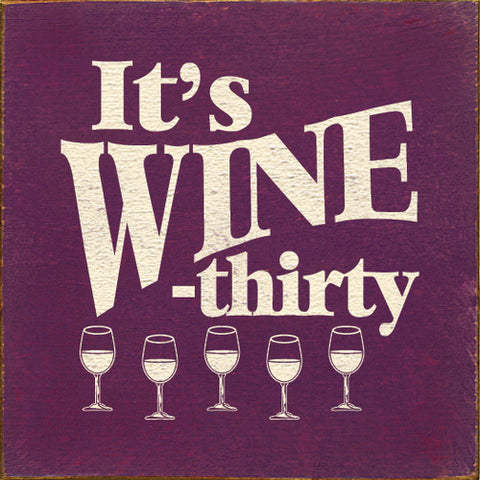 """It's Wine - Thirty"" Purple Wine Sign"