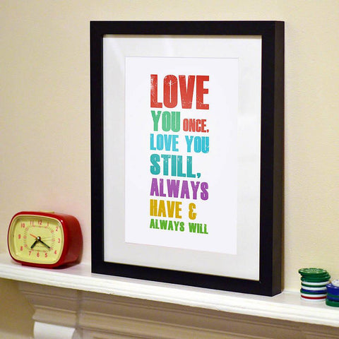 'Love You Once' Typography Print - Oakdene Designs