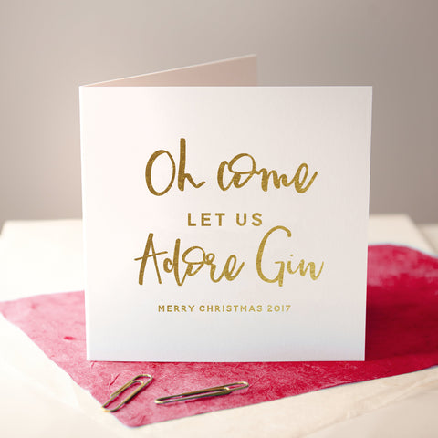 'Come Let Us Adore Gin' Foiled Christmas Card