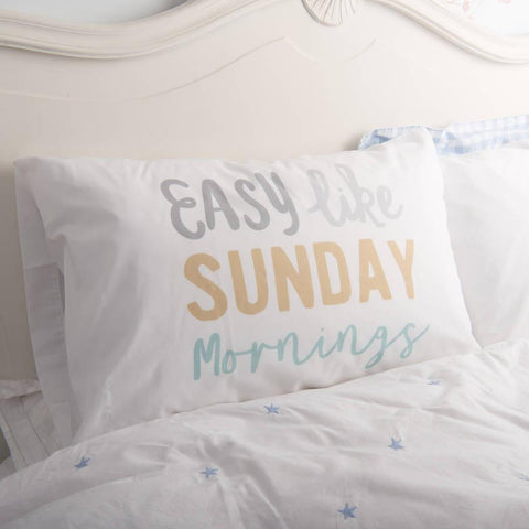 'Easy Like Sunday Mornings' Pillowcase