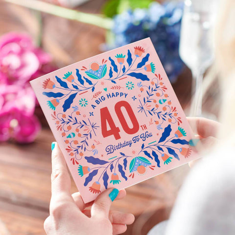 Floral 40th Birthday Age Card Sent Direct