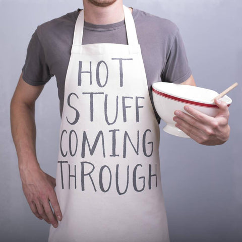Funny 'Hot Stuff Coming Through' Apron - Oakdene Designs