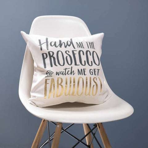 'Hand Me The Prosecco' Gold Cushion