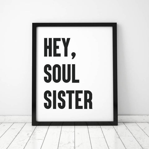 'Hey, Soul Sister' Typographic Print - Oakdene Designs - 1