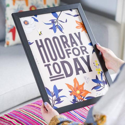 'Hooray For Today' Positive Typography Print