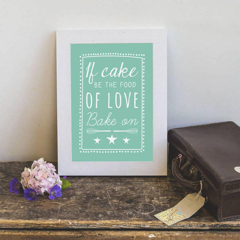 If Cake Be The Food Of Love Print - Oakdene Designs - 2