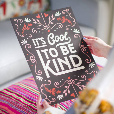 'It's Cool To Be Kind' Typography Print
