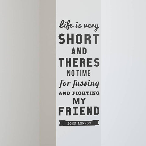 'Life Is Very Short' Quote Wall Sticke - Oakdene Designs - 1