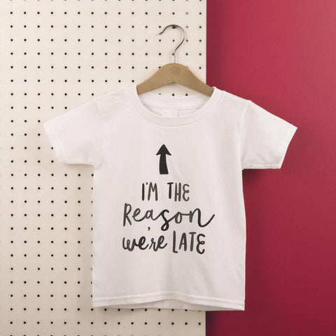 Kids 'I'm The Reason We're Late' Cotton T Shirt