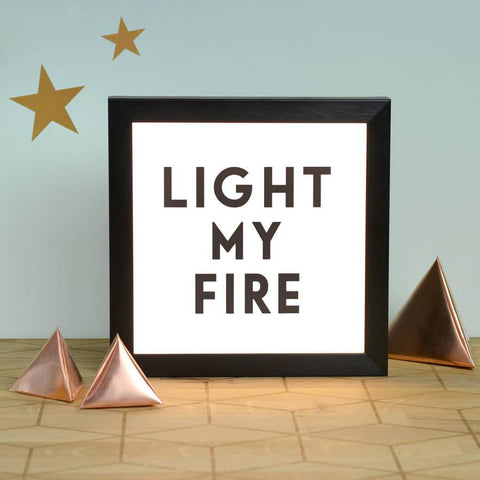 'Light My Fire' Illuminating LightBox - Oakdene Designs - 1
