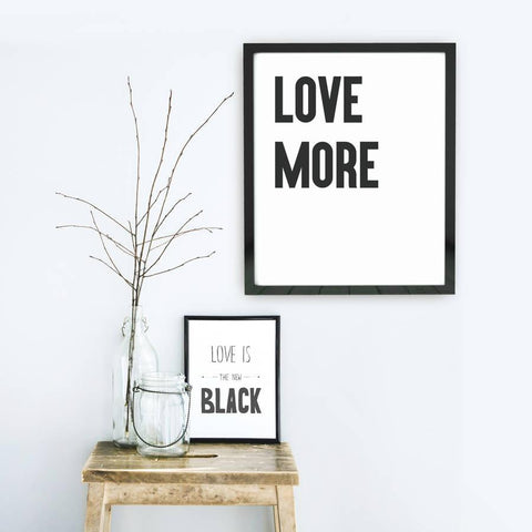 'Love More' Framed Typographic Print - Oakdene Designs - 1