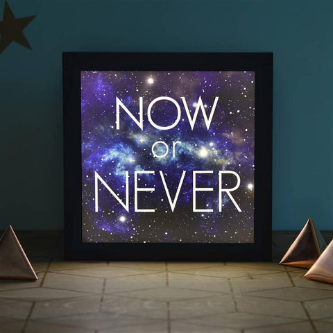 'Now Or Never' Motivational Cosmos Lightbox - Oakdene Designs - 1