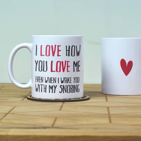 Personalised 'I Love How You Love Me' Mug