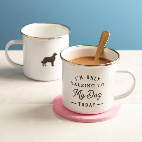 Personalised 'Only Talking To My Dog Today' Enamel Mug