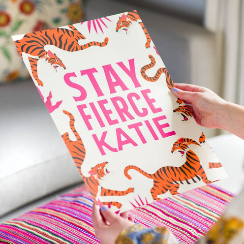 Personalised Stay Fierce Tiger Typography Print