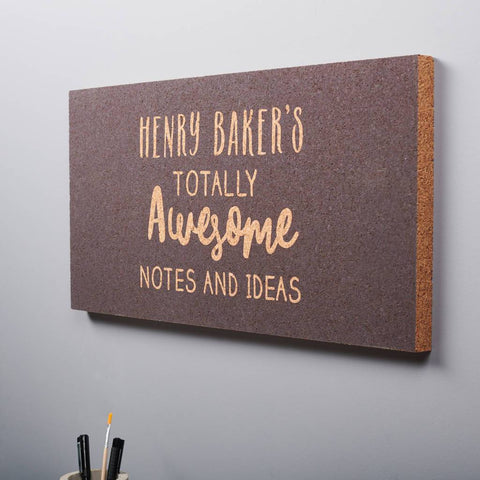 Personalised Totally Awesome Ideas Cork Pin Board