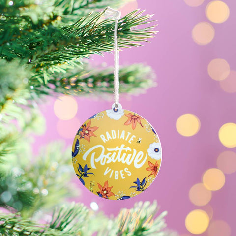Radiate Positive Vibes Christmas Bauble