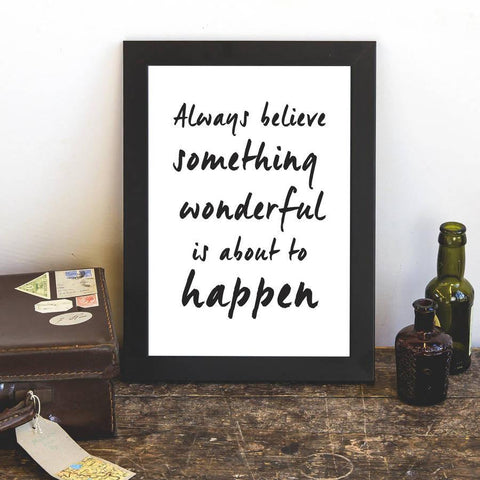 'Something Wonderful Is About To Happen' Print - Oakdene Designs - 1