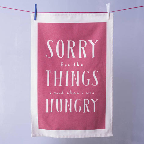 'Things I Said When I Was Hungry' Tea Towel