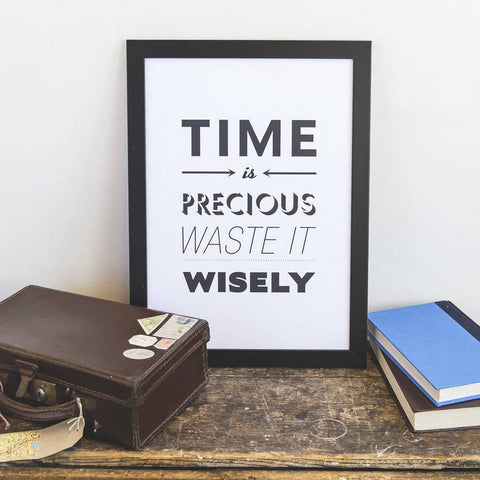 Time Is Precious Print - Oakdene Designs - 1