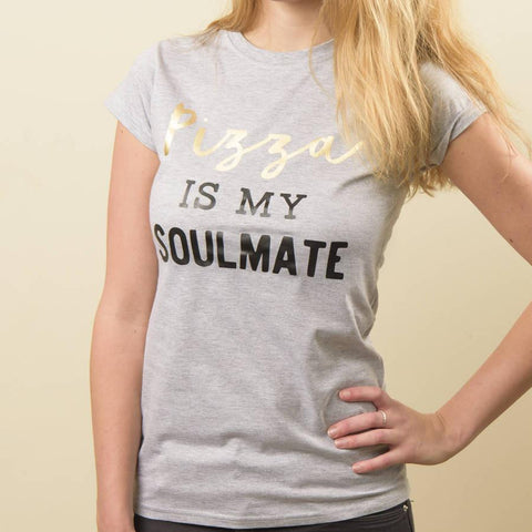 Women's 'Pizza Is My Soulmate' Cotton T Shirt