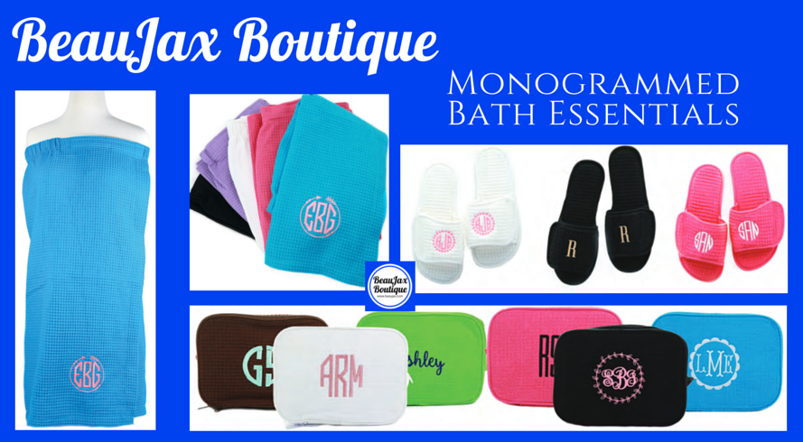 Monogrammed Bath Wraps and Necessities for Back to College!