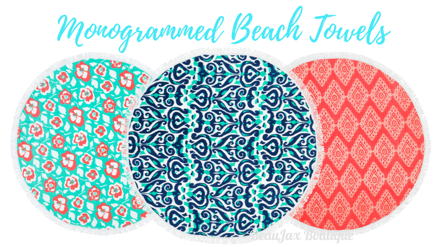 We Have Your Monogrammed Beach Towels for Spring Break!